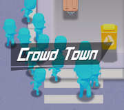 Crowd Town